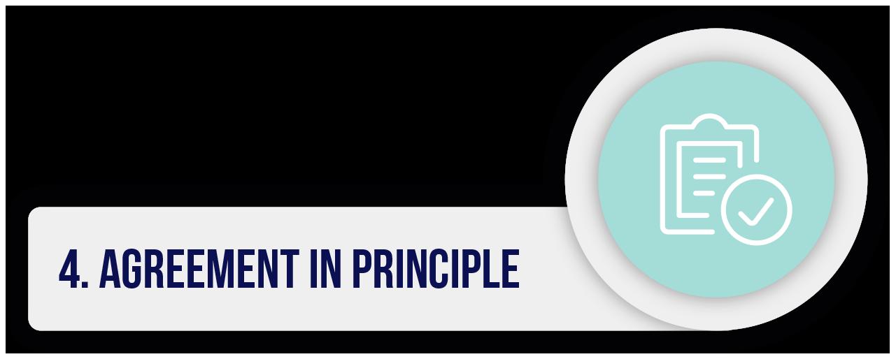 4. Agreement in Principle